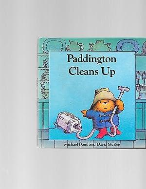 Paddington Cleans Up (Paddington Books): Bond, Michael