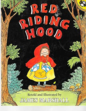 Red Riding Hood (retold by James Marshall): Charles Perrault