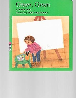Green, Green (Invitations to Literacy - Book: Kana Riley