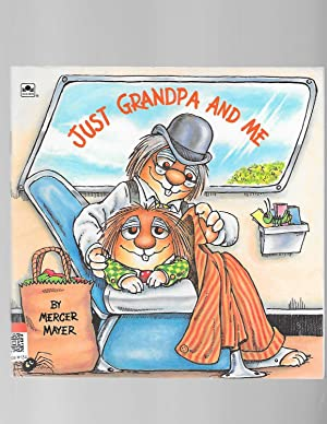 Just Grandpa and Me (Little Critter) (Look-Look): Mayer, Mercer