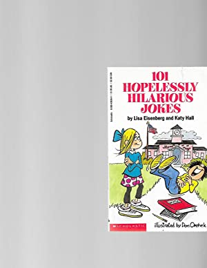 101 Hopelessly Hilarious Jokes (101 Jokes Books): Hall, Katy; Eisenberg,