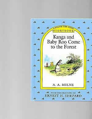 Kanga and Baby Roo Come to the: A. A. Milne