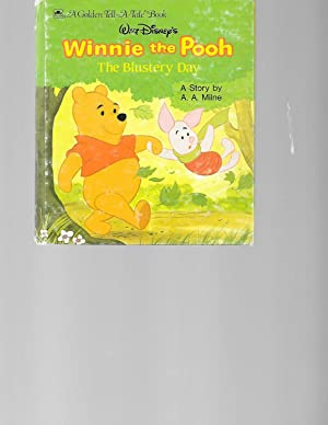 Winnie the Pooh The Blustery Day (Golden: A. A. Milne