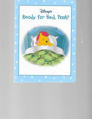 Ready for Bed, Pooh? (Disney's Winnie the: Ellen Milnes