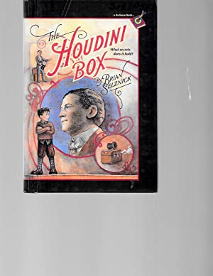The Houdini Box: What Secrets Does It Hold?: Brian Selznick
