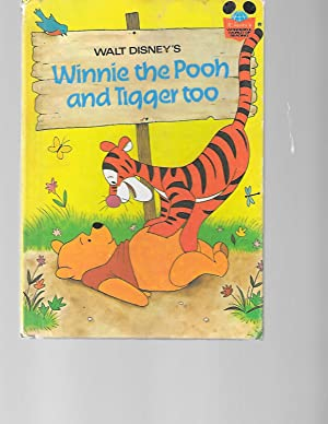 Winnie the Pooh and Tigger Too (Disney's: A. A. Milne