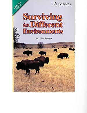 Surviving in Different Environments (California Science, Life: Lillian Duggan