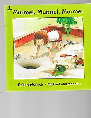 Murmel, Murmel, Murmel (Classic Munsch): Munsch, Robert