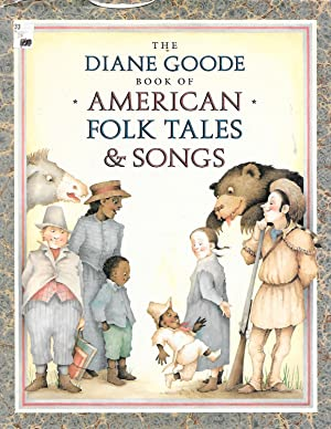 Diane Goode's Book of American Folk Tales: Durell, Ann; Goode,