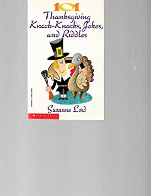 101 Thanksgiving Knock-Knocks, Jokes, and Riddles: Susan Lord