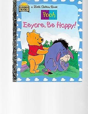 Eeyore, Be Happy ((A Little Golden Book): Don Ferguson; A.