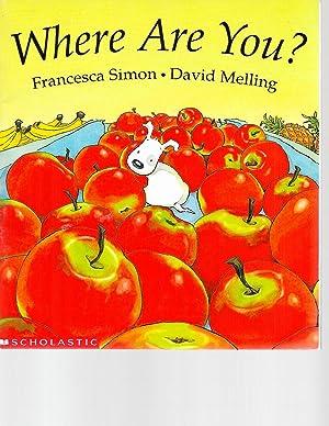 Where are You?: Francesca Simon; David Melling