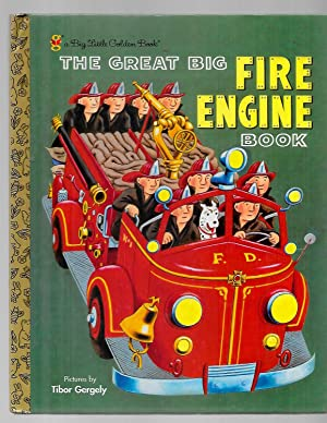 The Great Big Fire Engine Book: Gergely, Tibor