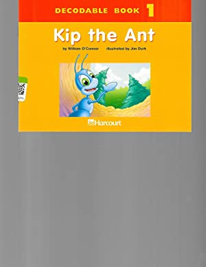 Harcourt School Publishers Trophies: Dcdbl Bk:Kip,The Ant: William O'Connor