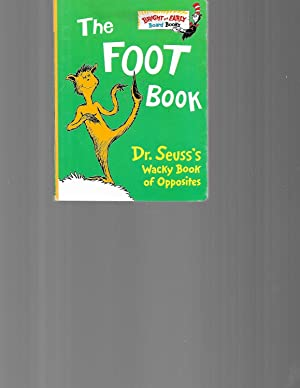 The Foot Book: Dr. Seuss's Wacky Book: Seuss, Dr.
