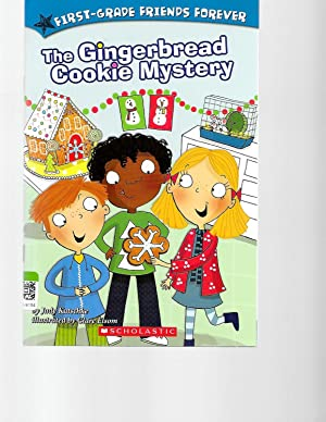 First Grade Friends Forever - The Gingerbread: Judy Katschke