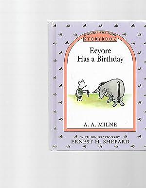 Eeyore Has a Birthday (A Winnie the: Milne, A. A.