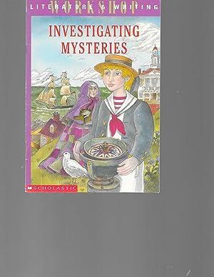 Investigating Mysteries: Literature & Writing Workshop (The: Donald J. Sobel;