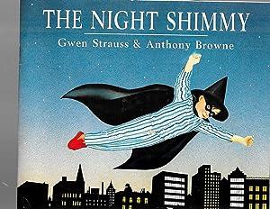 The Night Shimmy: Strauss, Gwen