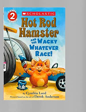 Hot Rod Hamster and the Wacky Whatever: Lord, Cynthia