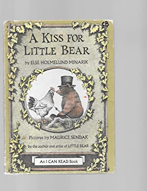 A Kiss for Little Bear (An I: Minarik, Else Holmelund