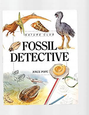 Fossil Detective - Pbk (Nature Club): Joyce Pope