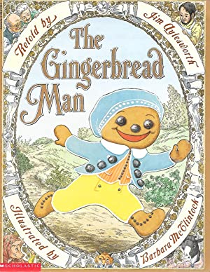 The Gingerbread Man: Jim Aylesworth