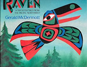 Raven: A Trickster Tale from the Pacific: McDermott, Gerald
