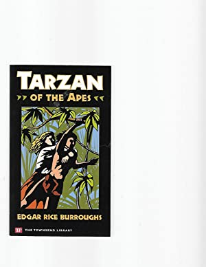 Tarzan of the Apes (Townsend Library Edition): Edgar Rice Burroughs