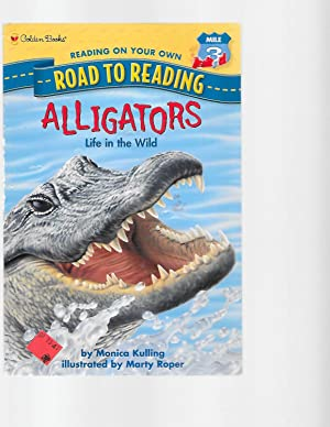 Alligators: Life in the Wild (Step-Into-Reading, Step: Kulling, Monica