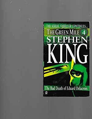 Green Mile book 4: The Bad Death: King, Stephen