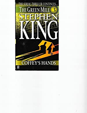 Coffey's Hands (The Green Mile, Part 3): King, Stephen