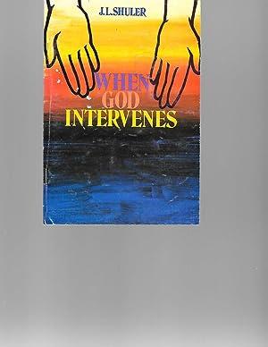 When God Intervenes: J. L. Shuler