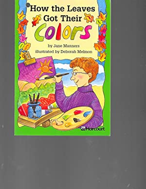 How the Leaves Got Their Colors: Jane Manners