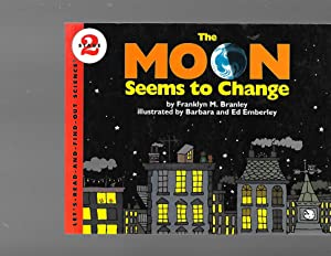 The Moon Seems to Change (Let's-Read-and-Find-Out Science: Branley, Franklyn M.
