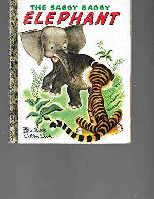 The Saggy Baggy Elephant (Little Golden Book): Jackson, K.; Jackson,