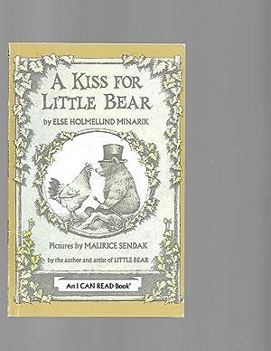 A Kiss for Little Bear (An I: Else Holmelund Minarik