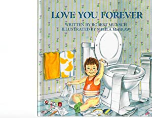 Love You Forever: Robert Munsch