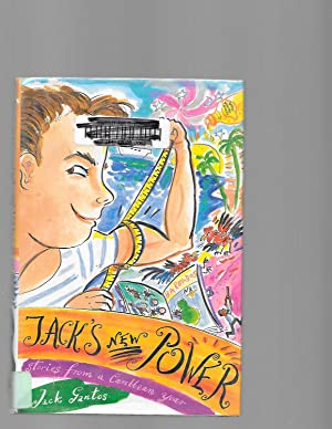 Jack's New Power: Stories from a Caribbean: Gantos, Jack
