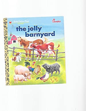 The Jolly Barnyard (Little Golden Book) (Chick-fil-: North Bedford, Annie