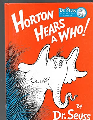 HORTON HEARS A WHO! Collector's Edition by: Dr. Seuss