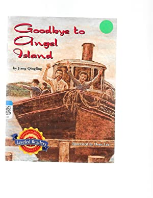 GOODBYE TO ANGEL ISLAND (HOUGHTON MIFFLINE LEVELED: JIANG QINGLING