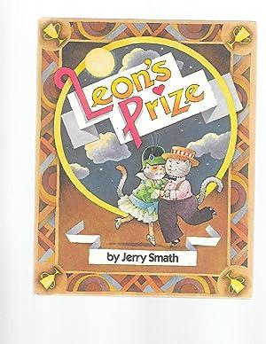 Leon's Prize (Parents Magazine Read Aloud Original): Smath, Jerry