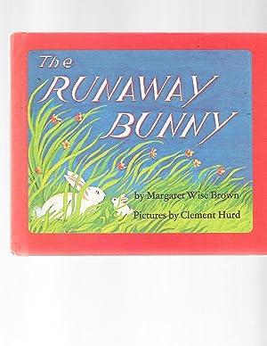 The Runaway Bunny: Margaret Wise Brown