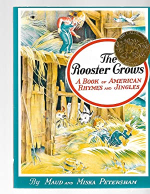 The Rooster Crows: A Book of American: Maud Petersham; Miska