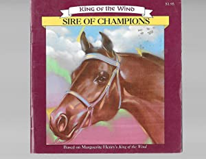 Sire of Champions (King of the Wind): Henry, Marguerite; Nichols,