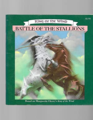 Battle of the Stallions (King of the: Henry, Marguerite; Nichols,