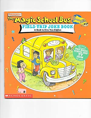 The Magic School Bus Field Trip Joke: Joann Cole