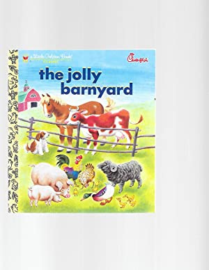 The Jolly Barnyard (Little Golden Book) (Chick-fil-: Annie North Bedford