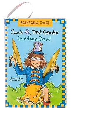 Junie B., First Grader: One-Man Band (Junie: Barbara Park